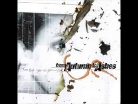 From Autumn to Ashes - Too Bad You're Beautiful (2001)
