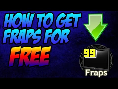 How To Get FRAPS For FREE (2016)!