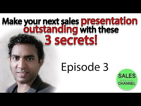 Make your next sales PRESENTATION OUTSTANDING with these 3 SECRETS!