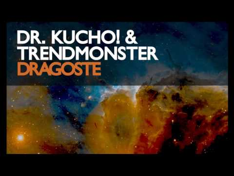 "Dr. Kucho! & Trendmonster ""Dragoste"""