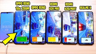 Redmi K20(Mi9T) vs Redmi K20 Pro vs OPPO Reno 10x Zoom vs OPPO Reno vs Realme X Battery Drain Test
