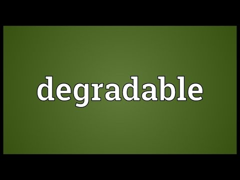 Degradable Meaning