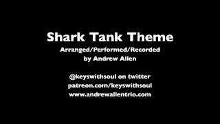 Shark Tank Theme (Jazz Cover)