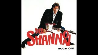 Watch Del Shannon When I Had You video