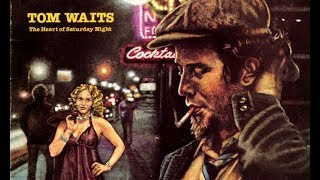 Tom Waits - The Ghosts of Saturday Night