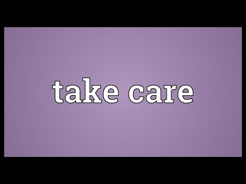 I take care meaning in telugu