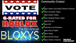 THE 6th ANNUAL BLOXYS - Vote For G Rated Roblox Bloxy Awards Best Streamer and Music Video OOF SONG