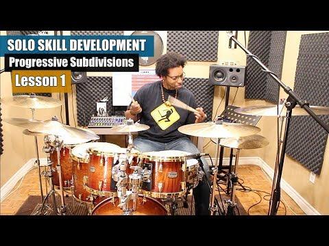 DRUM SOLO SKILL DEVELOPMENT - Lesson 1 | Progressive Subdivision Series