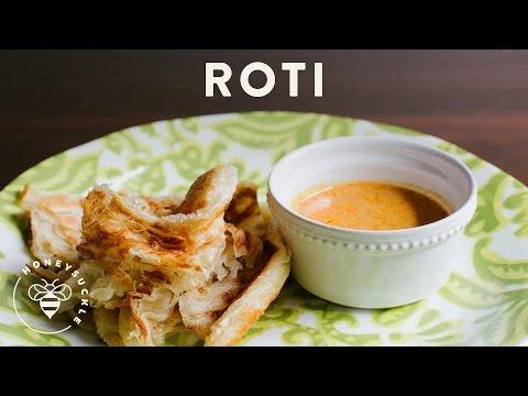Roti Prata or Roti Canai Recipe - Honeysuckle