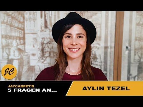 5 Fragen An... Aylin Tezel  JayCarpet