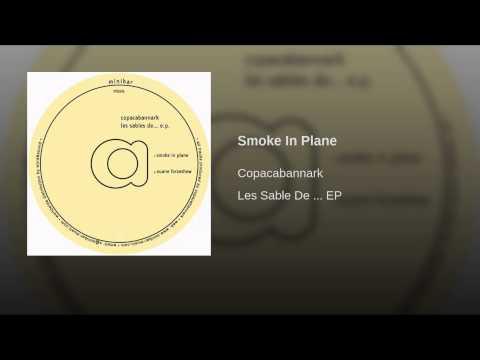Smoke In Plane