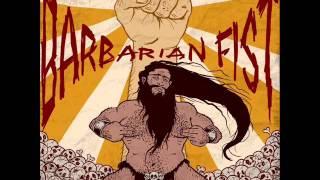 "Barbarian Fist ""No Brakes On The Rape Train"""