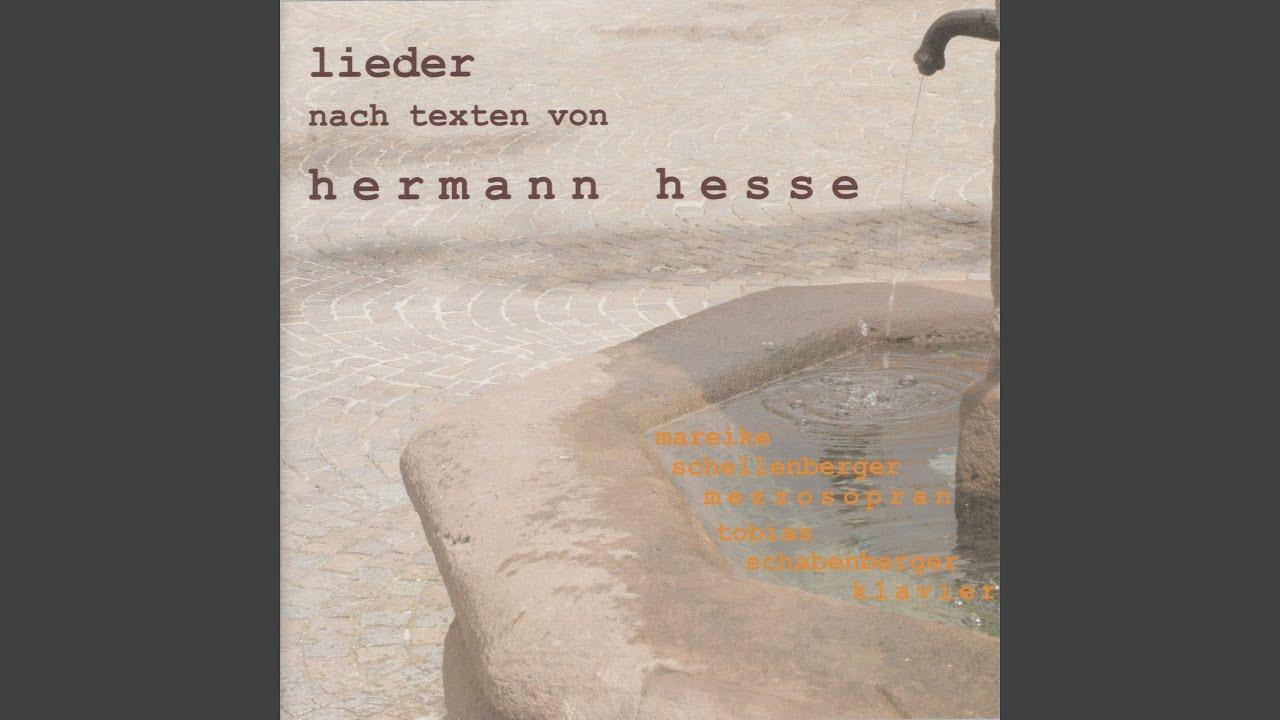 3 Lieder Nach Gedichten Von Hermann Hesse No 1 Voll Bluten