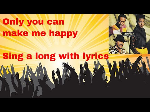 Surface - Only you can make me happy - sing-a-long