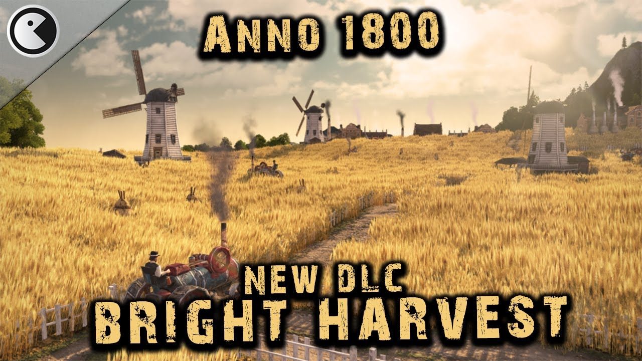 ANNO 1800 Bright Harvest #67 – NEW Industrial Ornaments || 2020 City Builder ALL DLCs Modded