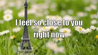 I Feel So Close To You Right Now - Calvin Harris (lyrics)