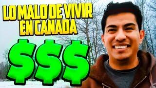 Lo malo de vivir en Canadá 6 razones
