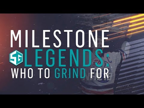NHL 19: Milestone Legends // Who to Grind For
