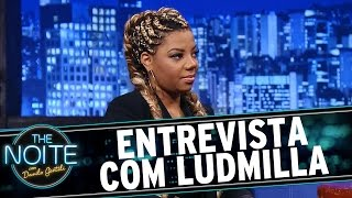 The Noite (21/09/15) - Entrevista com Ludmilla