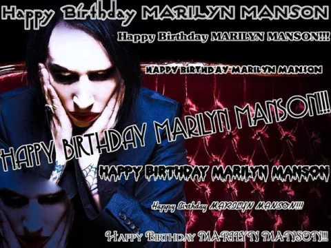 Happy Birthday Marilyn Manson Youtube