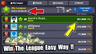 How To Win The League In 8 Ball Pool & Earn Cash- Gaining 100M Coins & Tips[No Hacks]