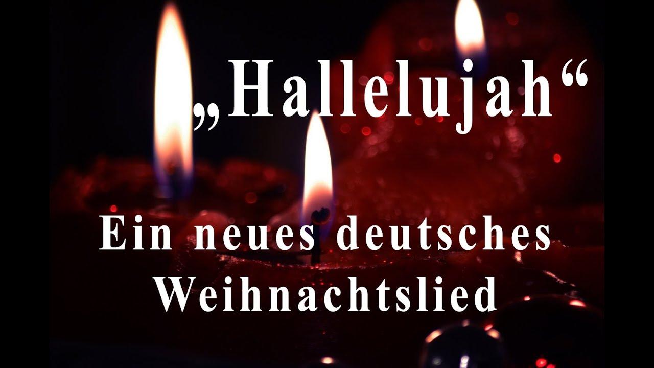 Suche Deutsche Weihnachtslieder.Hallelujah Ein Neues Deutsches Weihnachtslied Neue Deutsche Weihnachtslieder