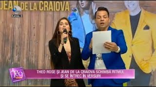 Teo Show-Theo Rose si Jean de la Craiova, un duo spectaculos! Schimba ritmul si se intrec in versuri