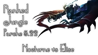 Ranked Diamante Nocturne vs Elise - ¿Quien fedeo a la araña? - Pretemporada 5.22