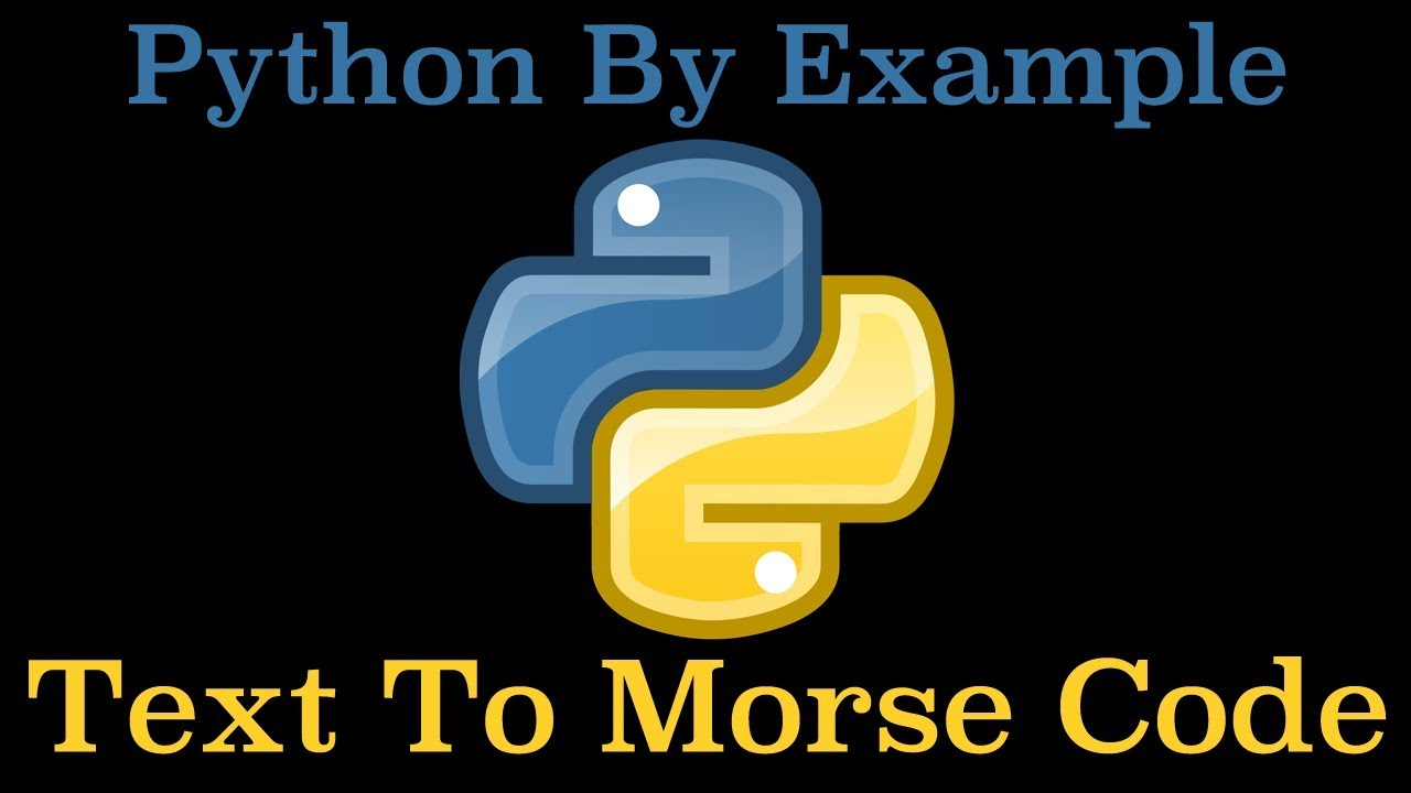 Convert Text To Morse Code In Python