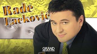 Rade Lackovic - Rekli su mi da si plakala - (Audio 2001)