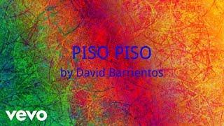 David Barrientos - PISO PISO (AUDIO)