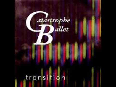 Catastrophe Ballet - The Last Day On Earth