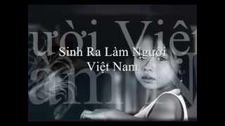 Sinh Ra Làm Người Việt Nam - Lâm Dung - Phan Văn Hưng