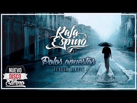 Rafa Espino - Polos Opuestos (Prod. por Rafa Espino)