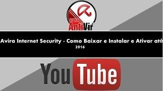 Avira Internet Security 2013 - Como Baixar e Instalar e Ativar