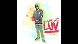YONAS - Summertime Luv [Beats1 World Premiere]