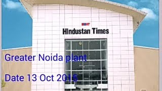 HT media Greater Noida. Hindustan times media limted.