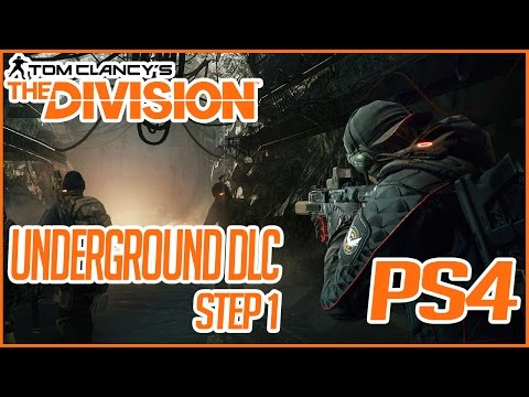 How To Unlock The Underground DLC in The Division