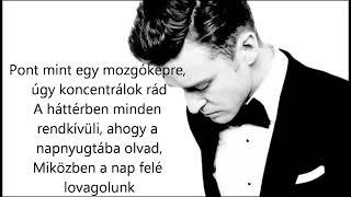 Justin Timberlake - Tunnel Vision (Hungarian lyrics\ Magyar felirat)