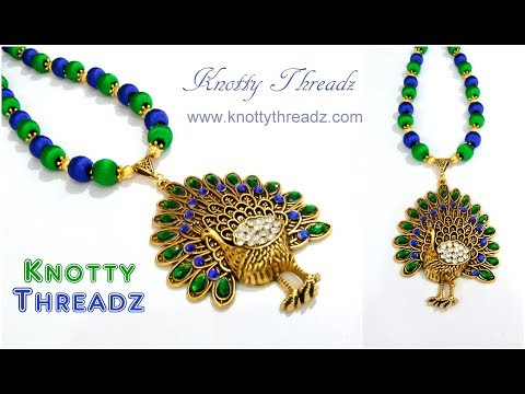 Silk Thread Jewelry | Making of Antique Peacock Pendant Necklace | Festival | www.knottythreadz.com