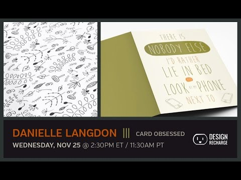 THE DESIGN RECHARGE SHOW: Danielle Langdon // Card Obsessed
