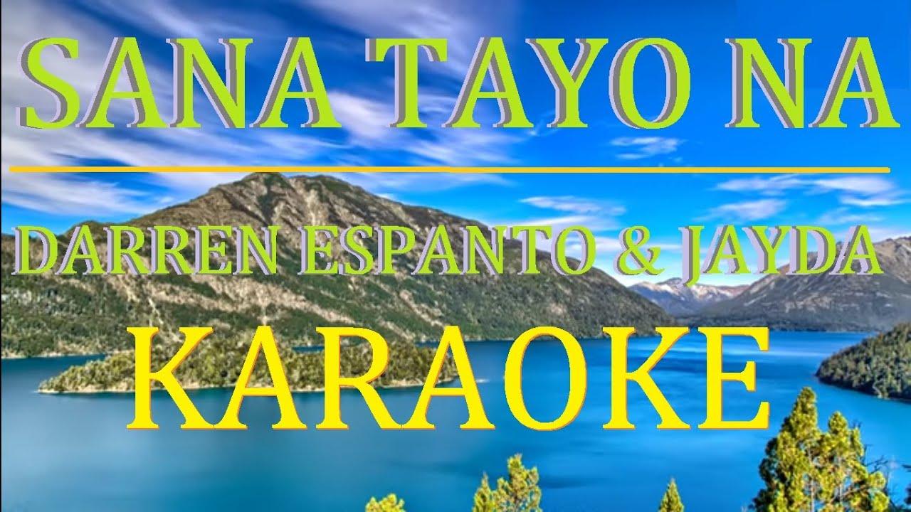 Sana Tayo Na - Darren Espanto and Jayda (HD SOUND KARAOKE)