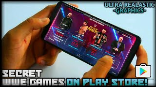OMG-SECRET WWE GAME ON PLAY STORE KISI KO PATA NAHI WITH REALASTIC GRAPHICS | BEST WWE GAME 2018