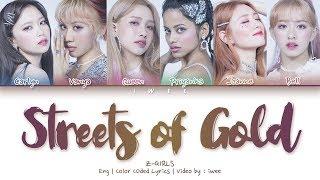 Baixar Z-GIRLS - Streets of Gold (Eng) Color Coded Lyrics/가사