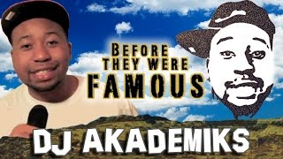DJ AKADEMIKS - Before They Were Famous