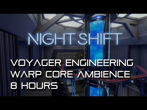 Star Trek: Voyager Engineering NIGHT SHIFT *8 hours* (pulsating warp core for sleep)