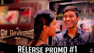 VADACHENNAI Release Promo #1 | Movie Releasing on October 17th | Dhanush | Vetri Maaran