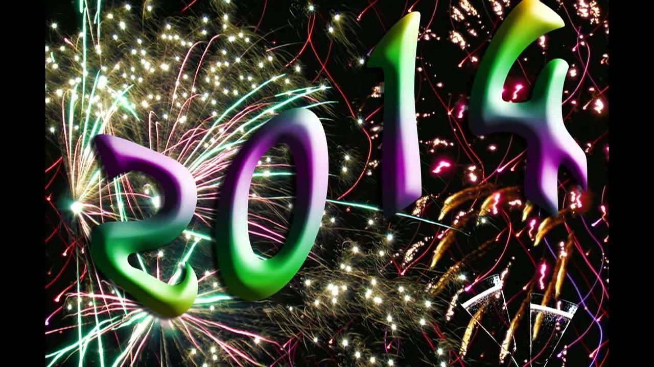 Silvester 2013/14 GLÜCKWUNSCH: Ein schönes neues Jahr 2014 ! - YouTube