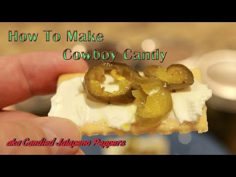 How to Make Cowboy Candy....aka Candied Jalapeno Peppers