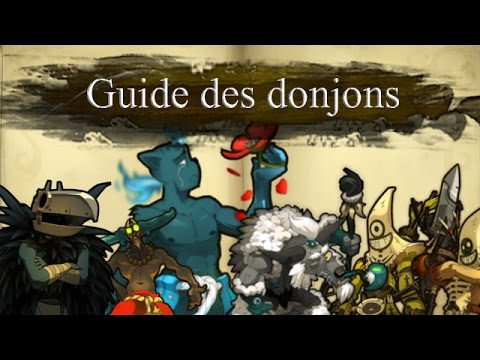 [Wakfu] Guide des Donjons - Episode Spécial - Donjon Wapin !!!